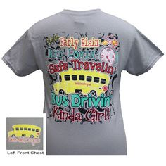 Girlie Girl Early Risin Kid Lovin Safe School Bus Driver Girlie Bright T Shirt