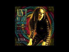 Subesque Ft Melanie Williams - Ain´t No Love (Ain´t No Use) (Jose Jimene...