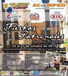 Fiestas Patronales de Río Piedras 2013 #sondeaquipr #fiestaspatronalesriopiedras #riopiedras #casacultural #sanjuan