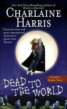 "Southern Vampire Mysteries (aka: Sookie Stackhouse novels) Book 4: ""Dead To The World"" by Charlaine Harris."