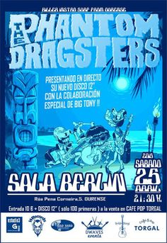The Phantom Dragsters en Sala Berlín, Ourense concerto concierto music música