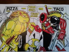 The great debate - pizza vs tacos. Mikey vs Deadpool ~LRS