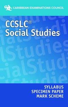 Ccslc social studies syllabus specimen paper and mark scheme ccslc social studies syllabus specimen paper and mark scheme fandeluxe Images