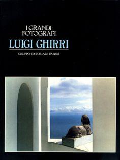 LUIGI GHIRRI: I GRANDI FOTOGRAFI