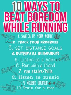Kick boredom while running with these suggestions. Anyone else hate being alone with their thoughts??