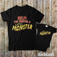 Help I've Created A Little Monster and Little Monster Matching Father Son Shirts from Dad and Lads - Dad and Lads