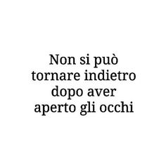 🌟🌟🌟🌟🌟🌟🌟🌟🌟🌟 #frasi #pensieri #aforismi Ispirational Quotes, Tumblr Quotes, Poetry Quotes, Words Quotes, Love Quotes, Sayings, Language Quotes, Italian Quotes, The Ugly Truth