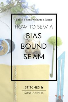 A bias bound seam is a professional way to finish your seams without a serger. This is a tutorial to teach you how to use a bias bound seam.