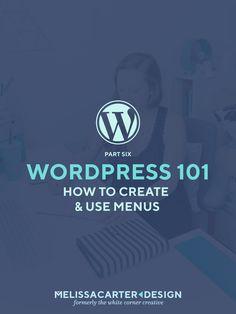 Wordpress 101 Part 6
