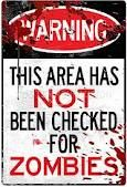 zombie warning sign.
