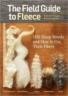 The Field Guide to Fleece: 100 Sheep Breeds & How to Use Their Fibers: Carol Ekarius, Deborah Robson: 9781612121789: Amazon.com: Books
