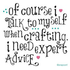 Crafting quote.