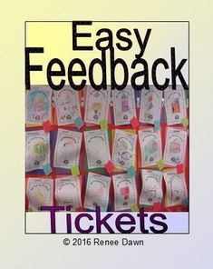Easy Feedback Comments for Kindergarten. Fill your bulletin boards quickly, using these feedback tickets.  Glow and Grow comments.