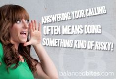 Does your desire for security keep you from your calling? - See more at: http://balancedbites.com/2013/02/monday-motivation-does-your-desire-for-security-keep-you-from-your-calling.html#sthash.D9JnRRa0.dpuf