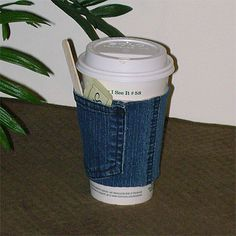 denim-cup-cover.  When I learn to sew, I'm going to make this.