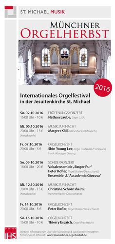Das Portal der Königin - 8. Internationales Orgelfestival in St. Michael München