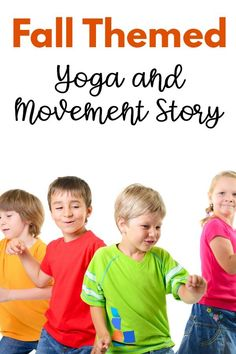 A fall yoga and movement story. A fun way to incorporate movement and yoga in story form. This is great to use all fall long. Your kids will LOVE it! Fine Motor Activities For Kids, Sensory Activities, Therapy Activities, Infant Activities, Classroom Activities, Sensory Play, Therapy Ideas, Classroom Ideas, Pediatric Physical Therapy