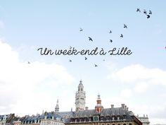 Nous partons en week-end à Lille sur le blog, un city guide avec des bonnes adresses pour dormir, visiter, manger et shopper ! Destinations D'europe, Saint Sauveur, Wonderland, City Break, City Art, Road Trip, Guide, World, Travel