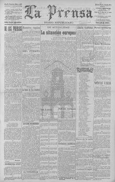 La Prensa, Diario Republicano-28 de julio 1914. Página 1: De actualidad, la situación europea. Página 2: La guerra si, la guerra no. Página 3: Por cable, se reproducen varios telegramas sobre la situación en Europa.