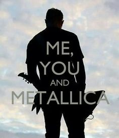 Just knowing a girl who likes Metallica would make my life. No one at LP really likes Metallica Metallica Lyrics, James Metallica, Song Lyrics, Music Love, Music Is Life, My Music, Castle Clash, We Will Rock You, Thrash Metal