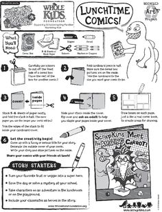 Craft your own comic book. this would be a fun way to recap a bible lesson.