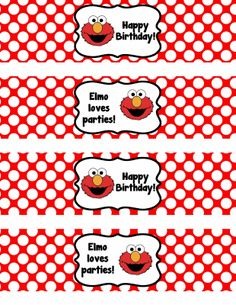 Binge Crafter: Free Printable: Elmo Happy Birthday Water Bottle Label