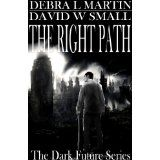 The Right Path (Apocalyptic Novelette) (Dark Future Series) (Kindle Edition)By Debra L. Card Reader, Post Apocalyptic, Looking Back, Free Ebooks, Dark Side, The Darkest, Paths, Kindle, How To Memorize Things