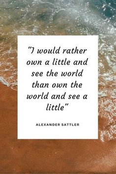 Whether you are busy planning your next adventure or just daydreaming about it, here are some wanderlust quotes