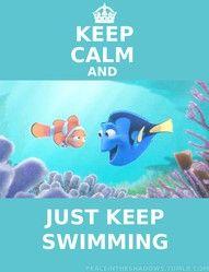 ... Just Keep Swimming