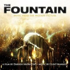 The Fountain Soundtrack Tracklist  The Fountain Soundtrack by #ClintMansell #TheFountain #soundtrack #tracklist #FilmScores http://soundtracktracklist.com/release/the-fountain-soundtrack/