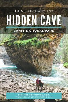 Exploring Johnston Canyon's Hidden Cave // Banff National Park // Alberta, Canada Alberta Canada, Banff Canada, Banff Alberta, Quebec, British Columbia, Fotos Do Canada, Whistler, Places To Travel, Places To See