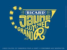 Ricard : jaune avec un grand R // Agence : BETC. Illustration : Cyril Dosnon, 12013.