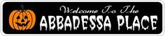 ABBADESSA PLACE Lastname Halloween Sign - Welcome to Scary Decor, Autumn, Aluminum - 4 x 18 Inches by The Lizton Sign Shop. $12.99. Predrillied for Hanging. Great Gift Idea. Aluminum Brand New Sign. 4 x 18 Inches. Rounded Corners. ABBADESSA PLACE Lastname Halloween Sign - Welcome to Scary Decor, Autumn, Aluminum 4 x 18 Inches - Aluminum personalized brand new sign for your Autumn and Halloween Decor. Made of aluminum and high quality lettering and graphics. Made to last for year...