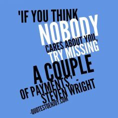 If You Think Nobody Cares About You Try Missing A Couple Steven Wright Steven Wright Funny Quotes Image Quotes