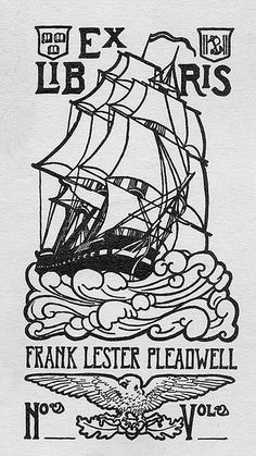 Bookplate of Frank Lester Pleadwell Description: States, 'Ex Libris Frank Lester Pleadwell No...Vol...;' depicts a sailing ship, an eagle with wings displayed, and two shields. Unsigned. Format: 1 print, b&w, 14 x 9 cm. Source: Pratt Institute Libraries, Special Collections 806 (sc00534) Pratt Libraries Website For inquiries regarding permissions and use fees, please contact: rightsandrepro.library@pratt.edu.