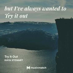 Kaya Stewart - Try It Out Musixmatch LyricsCard