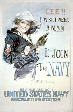 """WWI poster """"Gee I wish I were a man Id join the Navy"""" https://www.etsy.com/listing/70030178/world-war-1-poster-gee-i-wish-i-were-a #womeninmilitary"""