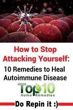 Home Remedies for #Autoimmune #Diseases More #Naturaltreatmentsforanunderactivethyroid