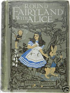 Round Fairy Land with Alice Alice's 1st Edition Adventures in Wonderland Tale UK | eBay