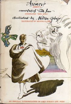 "Asimov's Annotated ""Don Juan"" by Isaac Asimov (1972) - Illustrated by Milton Glaser"