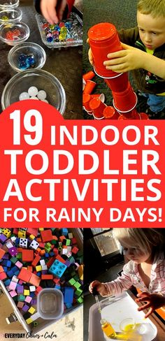 Toddler Activities- 19 great activities for toddlers to do indoors on rainy days! Learn fine motor skills, sensory play, and more toddler activity 19 Fun Indoor Toddler Activities for Rainy Days Rainy Day Activities For Kids, Indoor Activities For Toddlers, Toddler Learning Activities, Infant Activities, Learning Activities For Toddlers, Children's Day Activities, Toddler Activity Board Motor Skills, Activities For 2 Year Olds Daycare, Outdoor Activities