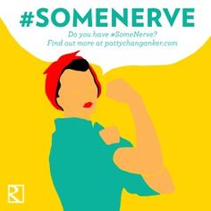 #SomeNerve Challenge Badge - Take the #SomeNerve Challenge - face a fear and tell us about it at www.pattychanganker.com