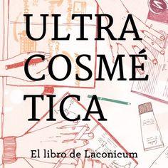 ULTRACOSMETICA. El libro de Laconicum.