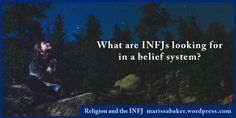 I've often seen INFJs described as an intensely spiritual type. Yet a little while ago, in an online INFJ group, someone posted that most INFJs are atheist or agnostic. Being a type that appr…