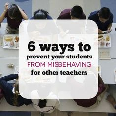 6 ways to prevent your students from misbehaving for other teachers