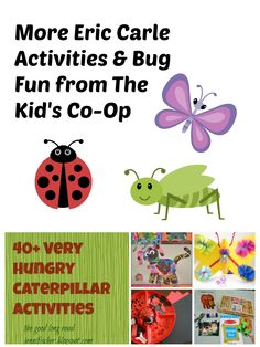 The Good Long Road: {Kid's Co-Op} Eric Carle Activities & Bug Fun