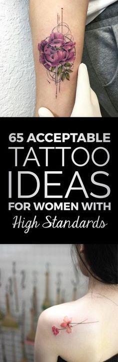 65 Annehmbare Tattoo-Ideen für Frauen mit hohen Standards