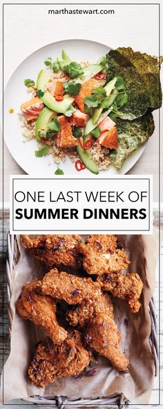 We have the dinner inspiration you need this week. Make one of these recipes tonight and every night this week -- and enjoy the last of summer in the kitchen, and on your plate.
