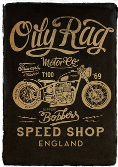 Vintage Motorcycles Poster for Oily Rag Motor Co ®ARM on Behance - Bike Logo, Motorcycle Logo, Motorcycle Posters, Motorcycle Tattoos, Motos Vintage, Vintage Motorcycles, Bike Poster, Poster S, T100 Triumph