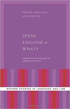 This Book Presents A Study Of Interpreter Mediated Interaction In New York City Small Claims